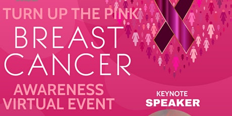 Turn Up the Pink: Breast Cancer Awareness Virtual Event tickets