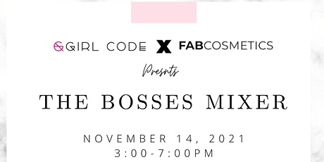 The Bosses Mixer tickets