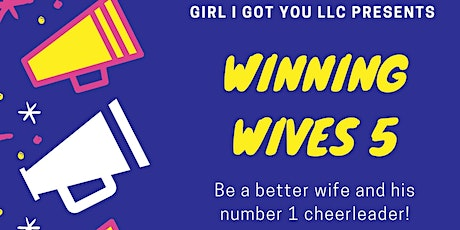 Winning Wives Workshop 5 - Making It Last Forever tickets