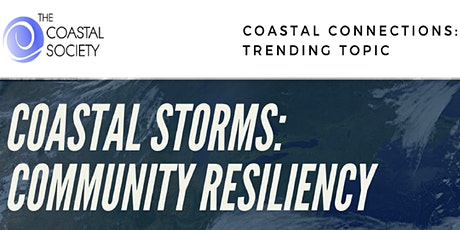 TCS Coastal Connections Session : Coastal Storms and Community Resiliency tickets