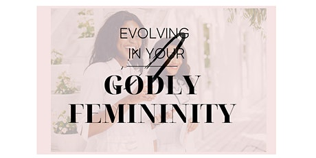 6 Key Areas to Reconnect to your Godly Femininity tickets