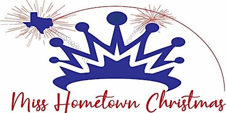 3rd Annual Miss Hometown Christmas 2021 tickets