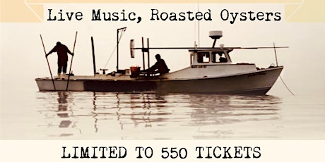 Oyster Roast (Chowder, Beer, Band) tickets