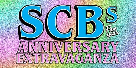 SCB Five Year Anniversary Extravaganza tickets