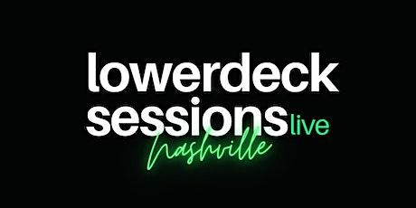 LowerDeck Nashville - October 23rd tickets