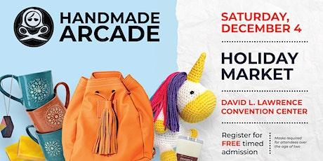 Handmade Arcade  Holiday Market tickets