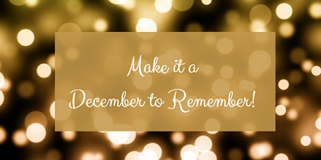 Make it a December to Remember tickets
