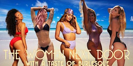 The Women Next Door Burlesque Show tickets