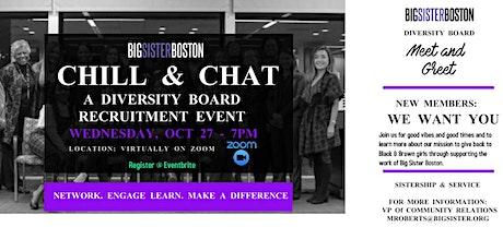 CHILL & CHAT :  A Big Sister Boston Diversity Board Recruitment Event tickets