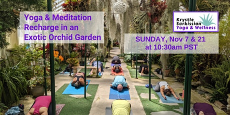 Yoga Recharge in an Exotic Orchid Garden (`11/7) tickets