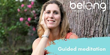 Belong Club - Weekly Meditation with Merryn tickets
