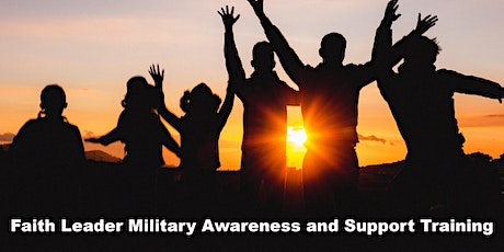 Faith Leader Military Awareness and Support Training tickets