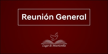 Lugar de Misericordia - Reunión General entradas