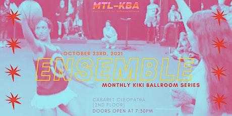 ENSEMBLE kiki ballroom series #1 tickets