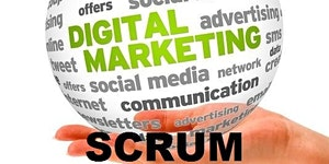 The Digital Scrum 2016 - 1 day Digital Marketing Plan,...