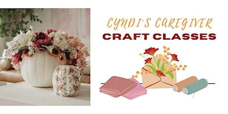 October - Caregiver Craft Class tickets