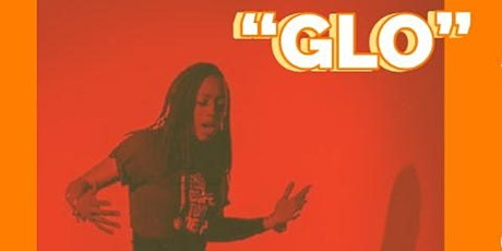 """""""GLO"""" Virtual Artist Showcase supported by SAFEHouse Arts tickets"""