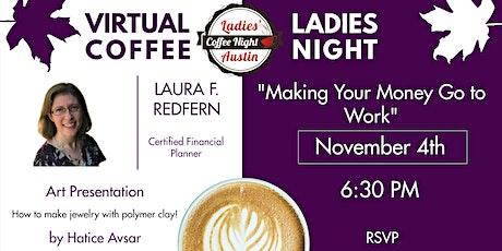 Ladies Coffee Night tickets