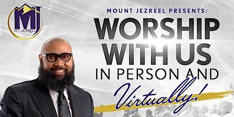 Mount Jezreel Baptist Church Sunday Worship Registration tickets