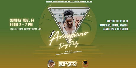 Amapiano Day Party Edmonton (Off Whyte Ave) tickets