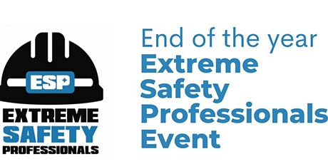 ESP - Extreme Safety Professionals End of Year Event tickets