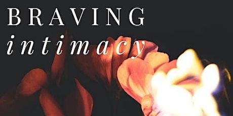 Braving Intimacy Workshop Nov tickets