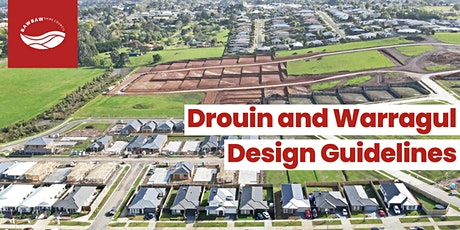 Drouin and Warragul Design Guidelines - Online workshop tickets