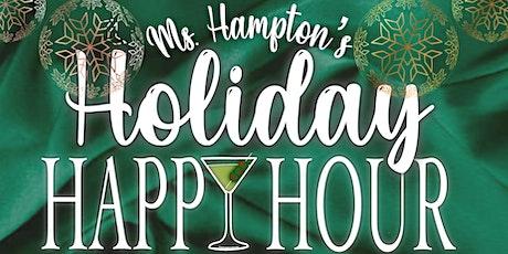 Ms. Hampton's Holiday Happy Hour tickets