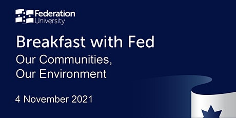 Breakfast with Fed – Our Communities, Our Environment tickets