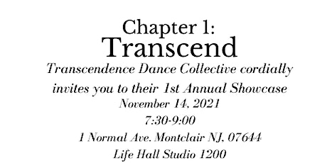 Chapter 1: Transcendence Dance Collective Dance Showcase tickets