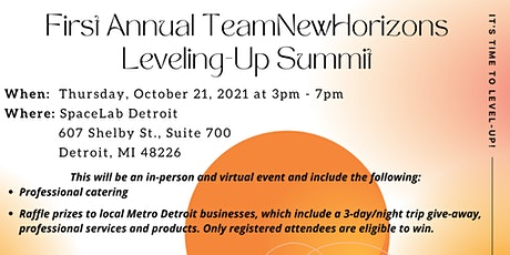 First Annual TeamNewHorizons Leveling-Up Summit tickets