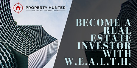 Become a Real Estate Investor with W.E.A.L.T.H. Webinar tickets