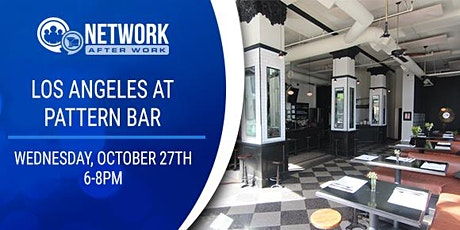 Network After Work Los Angeles  at Pattern Bar billets