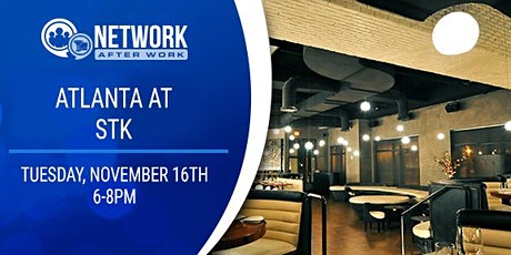 Network After Work Atlanta at STK tickets