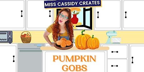 Miss Cassidy Creates Pumpkin Gobs! Free, Online Activity! entradas