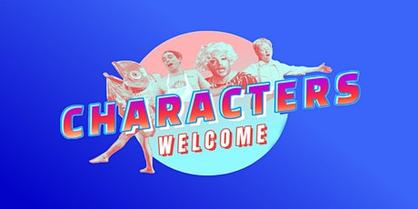 Characters Welcome Live! tickets
