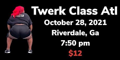 Toot That Twerk Class . No boys unless you twerk . Judgement feee Zone  tickets