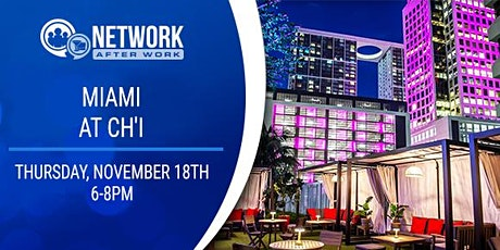 Network After Work Miami at Ch'i tickets