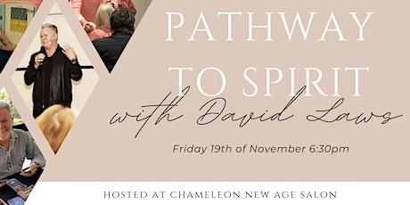 Pathway To Spirit with David Laws - Psychic Medium tickets