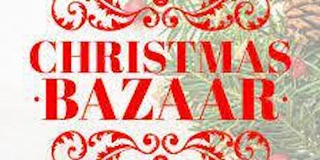 ANNUAL CHRISTMAS BAZAAR tickets