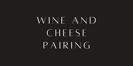 Wine and Cheese Pairing Class tickets