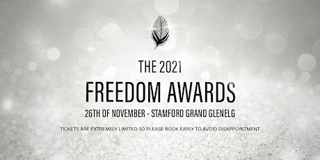 The 2021 Freedom Awards - Glenelg SA, Nov 26th tickets