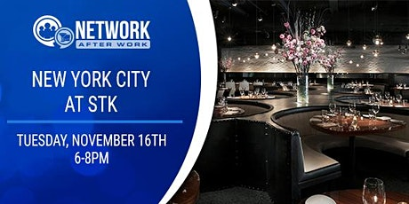 Network After Work New York City  at STK- Downtown tickets