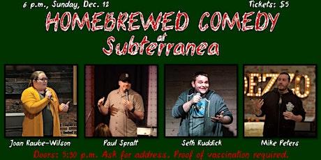 Homebrewed Comedy at Subterranea tickets