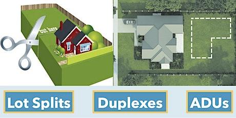 Lot Splits - Duplexes: New Laws  in California tickets