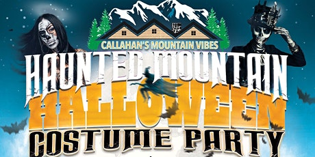 Callahan's Mountain Vibes: Haunted Mountain Halloween Costume Party tickets
