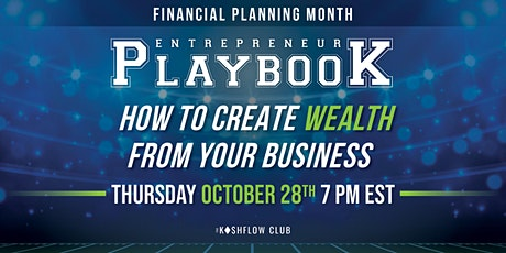 Entrepreneurs Playbook - How to retire wealthy from your business tickets