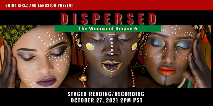 (Live) Staged Reading of Dispersed:The Womxn of Region 6 image