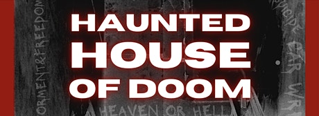 The Haunted House of Doom tickets