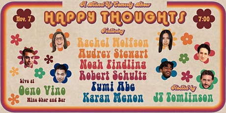 Happy Thoughts: A Stand-Up Comedy Show tickets